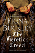 The Heretic's Creed: An Elizabethan mystery