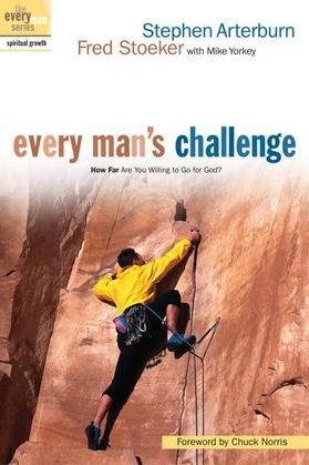 Every Man's Challenge: How Far Are You Willing to Go for God?