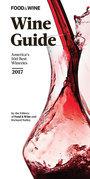FOOD & WINE 2017 Wine Guide: America's 500 Best Wineries