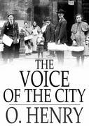 The Voice of the City: Further Stories of the Four Million