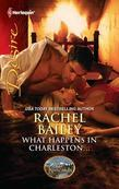 Rachel Bailey - What Happens in Charleston...: What Happens in Charleston...\The Kincaids: Jack and Nikki, Part 2