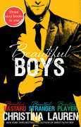 Beautiful Boys: Beautiful Bastard, Beautiful Stranger, and Beautiful Player