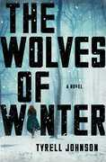 The Wolves of Winter: A Novel