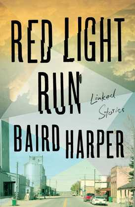 Red Light Run: Linked Stories