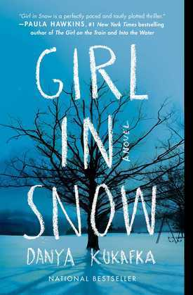 Girl in Snow: A Novel