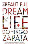 The Beautiful Dream of Life: A Novel