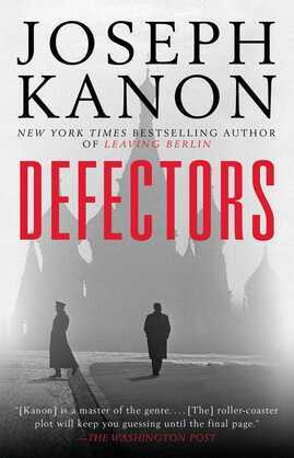 Defectors: A Novel