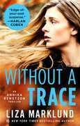 Without a Trace: An Annika Bengtzon Thriller