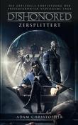 Dishonored: Zersplittert