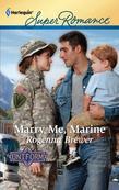 Marry Me, Marine