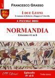 I due Leoni - Normandia - ep. #1 di 8