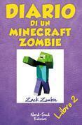 Diario di un Minecraft Zombie 2