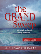 The Grand Sweep Leader Guide: 365 Days From Genesis Through Revelation
