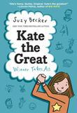 Kate the Great: Winner Takes All