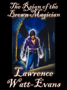 The Reign of the Brown Magician