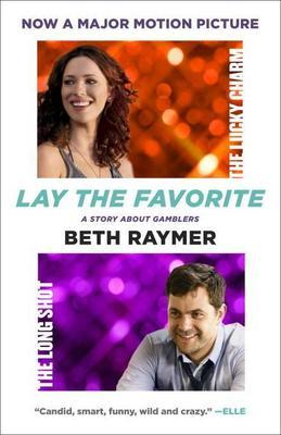 Lay the Favorite: A Memoir of Gambling