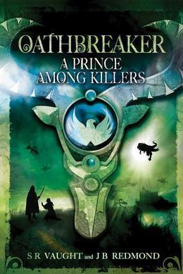 A Prince Among Killers: Oathbreaker Part II