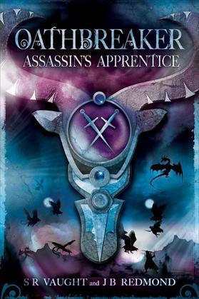 Assassin's Apprentice: Oathbreaker