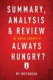 Summary, Analysis & Review of David Ludwig's Always Hungry? by Instaread: by David Ludwig | Includes Analysis