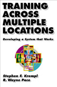 Training Across Multiple Locations: Developing a System That Works
