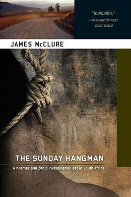 The Sunday Hangman: A Kramer and Zondi Investigation