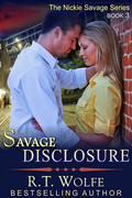 Savage Disclosure (The Nickie Savage Series, Book 3)