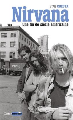 Nirvana, une fin de siècle américaine