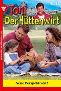 Toni der Hüttenwirt 118 - Heimatroman