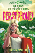 Prends le téléphone, Perséphone!, tome 2