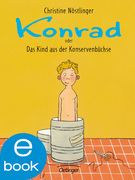 Konrad oder das Kind aus der Konservenbüchse