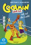 Coolman und ich. Voll auf die zwölf