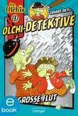 Olchi-Detektive. Die große Flut