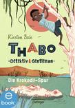 Thabo, Detektiv und Gentleman. Die Krokodil-Spur