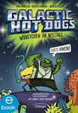 Galactic Hot Dogs. Würstchen im Weltall