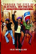Through the Eyes of Rebel Women: The Young Lords, 1969-1976