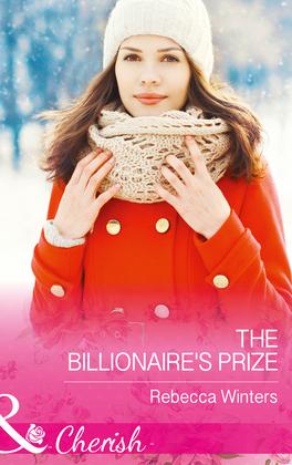 The Billionaire's Prize (Mills & Boon Cherish)