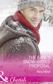 The Earl's Snow-Kissed Proposal (Mills & Boon Cherish)