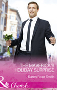 The Maverick's Holiday Surprise (Mills & Boon Cherish) (Montana Mavericks: The Baby Bonanza, Book 5)