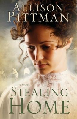 Stealing Home: A Novel