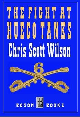 The Fight at Hueco Tanks