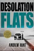 Desolation Flats: A Mystery