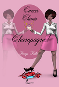 Cancer, chimio, champagne !