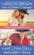 How to Marry a Cowboy / Reckless in Texas