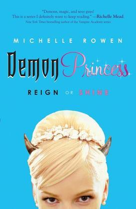 Demon Princess: Reign or Shine