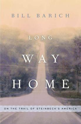 Long Way Home: On the Trail of Steinbeck's America