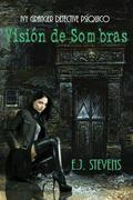 Visión De Sombras.