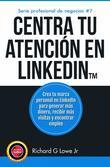 Centra Tu Atención En Linkedin