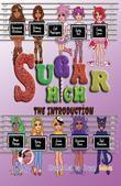 Sugar High: Roll Call