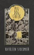 Pig Dog Creek