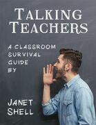 Talking Teachers - A Classroom Survival Guide